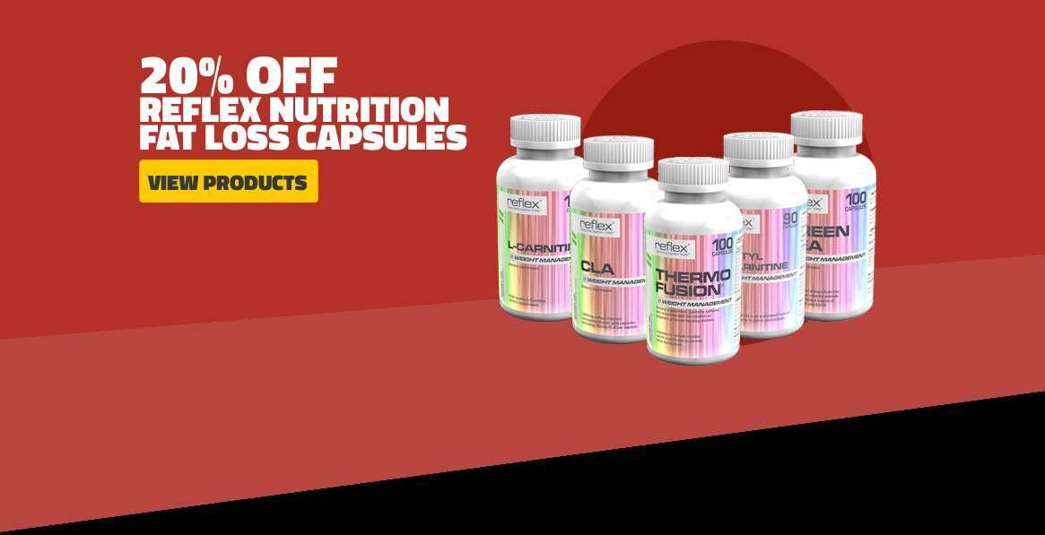 20 Percent Off Reflex Nutrition Fat Loss Capsules
